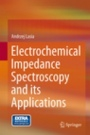 Electrochemical Impedance Spectroscopy and its Applications - ISBN 9781461489320