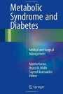 Metabolic Syndrome and Diabetes: Medical and Surgical Management - ISBN 9781493932191