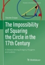 The Impossibility of Squaring the Circle in the 17th Century - ISBN 9783030016371