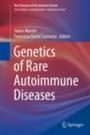 Genetics of Rare Autoimmune Diseases - ISBN 9783030039332