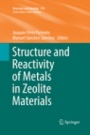 Structure and Reactivity of Metals in Zeolite Materials - ISBN 9783030075460