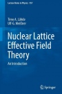 Nuclear Lattice Effective Field Theory: An Introduction - ISBN 9783030141875