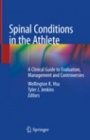 Spinal Conditions in the Athlete - ISBN 9783030262068