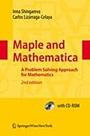 Maple and Mathematica, 2nd ed. 2009 - ISBN 9783211994313