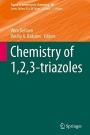 Chemistry of 1,2,3-Triazoles - ISBN 9783319079615