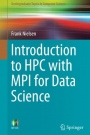 Introduction to HPC with MPI for Data Science - ISBN 9783319219028