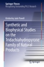 Synthetic and Biophysical Studies on the Tridachiahydropyrone Family of Natural Products  - ISBN 9783319220680