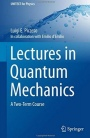 Lectures in Quantum Mechanics: A Two-Term Course - ISBN 9783319226316