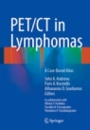 PET/CT in Lymphomas - ISBN 9783319273785