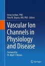 Vascular Ion Channels in Physiology and Disease - ISBN 9783319296333