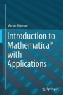 Introduction to Mathematica with Applications - ISBN 9783319520025