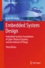 Embedded System Design: Embedded Systems Foundations of Cyber-Physical Systems, and the Internet of - ISBN 9783319560434
