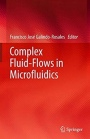 Complex Fluid-Flows in Microfluidics - ISBN 9783319595924