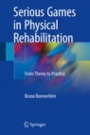 Serious Games in Physical Rehabilitation - ISBN 9783319661216