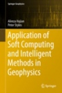 Application of Soft Computing and Intelligent Methods in Geophysics - ISBN 9783319665313