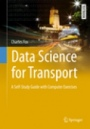 Data Science for Transport - ISBN 9783319729527