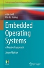 Embedded Operating Systems: A Practical Approach - ISBN 9783319729763
