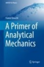 A Primer of Analytical Mechanics - ISBN 9783319737607