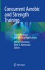 Concurrent Aerobic and Strength Training - ISBN 9783319755465
