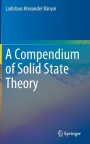 A Compendium of Solid State Theory - ISBN 9783319786124