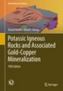 Potassic Igneous Rocks and Associated Gold-Copper Mineralization - ISBN 9783319929781