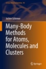 Many-Body Methods for Atoms, Molecules and Clusters - ISBN 9783319936017