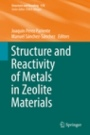 Structure and Reactivity of Metals in Zeolite Materials - ISBN 9783319989044