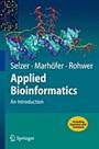 Applied Bioinformatics: An Introduction - ISBN 9783540727996
