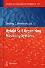 Hybrid Self-Organizing Modeling Systems - ISBN 9783642015298