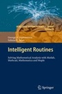 Intelligent Routines: Solving Mathematical Analysis with Matlab, Mathcad, Mathematica and Maple - ISBN 9783642284748