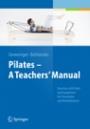 Pilates − A Teachers' Manual - ISBN 9783662507469