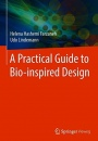 A Practical Guide to Bio-inspired Design - ISBN 9783662576830