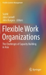 Flexible Work Organizations - ISBN 9788132228325