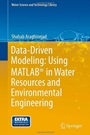 Data-Driven Modeling: Using MATLAB in Water Resources and Environmental Engineering - ISBN 9789400775053