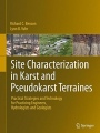 Site Characterization in Karst and Pseudo-Karst Terraines: Practical Strategies and Technology for P - ISBN 9789401799232