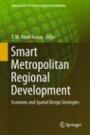 Smart Metropolitan Regional Development - ISBN 9789811085871