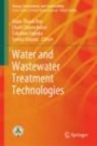 Water and Wastewater Treatment Technologies - ISBN 9789811332586