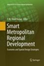 Smart Metropolitan Regional Development - ISBN 9789811341922