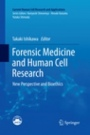 Forensic Medicine and Human Cell Research - ISBN 9789811347610