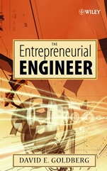 The Entrepreneurial Engineer: Personal, Interpersonal, and Organizational Skills for Engineers in a World of Opportunity - ISBN 9780470007235