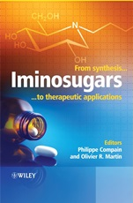Iminosugars: From Synthesis to Therapeutic Applications - ISBN 9780470033913