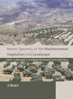 Recent Dynamics of the Mediterranean Vegetation and Landscape - ISBN 9780470093696