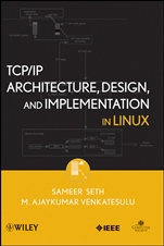 TCP/IP Architecture, Design, and Implementation in Linux - ISBN 9780470147733