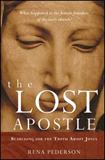 The Lost Apostle: Searching for the Truth About Junia Paperback Reprint - ISBN 9780470184622