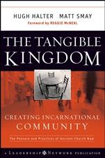 The Tangible Kingdom: Creating Incarnational Community - ISBN 9780470188972