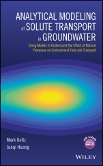 Analytical Modeling of Solute Transport in Groundwater: Using Models to Understand the Effect of Nat - ISBN 9780470242346