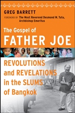 The Gospel of Father Joe: Revolutions and Revelations in the Slums of Bangkok - ISBN 9780470258637