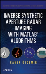 Inverse Synthetic Aperture Radar Imaging With MATLAB Algorithms - ISBN 9780470284841