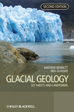 Glacial Geology: Ice Sheets and Landforms - ISBN 9780470516904