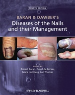 Baran and Dawbers Diseases of the Nails and their Management - ISBN 9780470657355